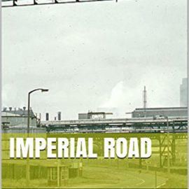 """Imperial Road"" by Ross Grainger"